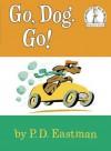 Go, Dog. Go! - P.D. Eastman