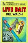 Live Bait - Bill Walsh