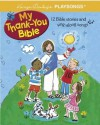 My Thank-You Bible - Karyn Henley, Jane Dippold
