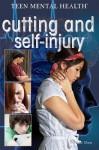 Cutting and Self-Injury - Greg Roza