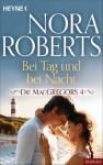 Die MacGregors 4. Bei Tag und bei Nacht (German Edition) - Nora Roberts