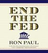 End the Fed - Ron Paul, Bob Craig