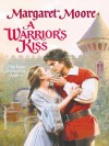 A Warrior's Kiss (The Warrior Series) - Margaret Moore