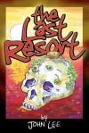 The Last Resort - John Lee