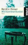 Mittsommerdunkel - Kerstin Ekman, Hedwig M. Binder