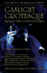 Gaslight Grotesque: Nightmare Tales of Sherlock Holmes - Jeff Campbell, Charles Prepolec