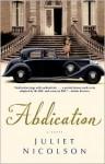 Abdication - Juliet Nicolson