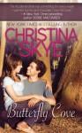 Butterfly Cove - Christina Skye