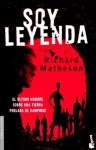 Soy leyenda - Richard Matheson, Manuel Figueroa, Opalworks