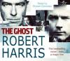 The Ghost - Robert Harris, Robert Glenister