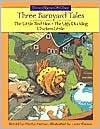 Three Barnyard Tales: The Little Red Hen/The Ugly Duckling/Chicken Little - Marilyn Helmer