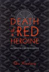 Death of a Red Heroine (Inspector Chen Cao #1) - Qiu Xiaolong
