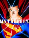 Mythology: The DC Comics Art of Alex Ross - Alex Ross