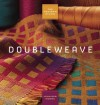 The Weaver's Studio: Doubleweave - Jennifer Moore