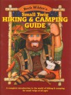 Buck Wilder's Small Twig Hiking & Camping Guide: A Complete Introduction to the World of Hiking & Camping for Small Twigs of All Ages - Tim Smith