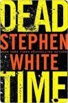 Dead Time (Alan Gregory, #16) - Stephen White