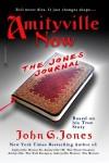 Amityville Now: The Jones Journal - John G. Jones