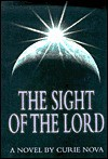 The Sight of the Lord - Curie Nova