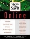How To Say It Online - Kim Baker, Sunny Baker