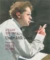 Under Milk Wood - Dylan Thomas, Peter Blake