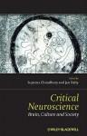 Critical Neuroscience: A Handbook of the Social and Cultural Contexts of Neuroscience - Suparna Choudhury, Jan Slaby