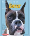 Training Your Boxer (Training Your Dog Series) - Joan Walker