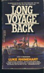 Long Voyage Back - Luke Rhinehart