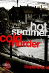 Hot Summer, Cold Murder - Gaylord Dold