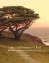 Artists at Continent's End: The Monterey Peninsula Art Colony, 1875-1907 - Scott A. Shields