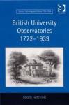 British University Observatories, 1772-1939 - Roger Hutchins