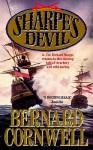 Sharpe's Devil: Richard Sharpe and the Emperor, 18201821 - Frederick Davidson, Bernard Cornwell