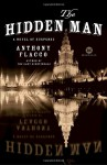 The Hidden Man: A Novel of Suspense - Anthony Flacco