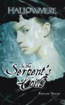 In the Serpent's Coils: Volume 1 - Tiffany Trent