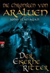 Der eiserne Ritter - John Flanagan, Angelika Eisold-Viebig
