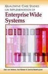 Qualitative Case Studies on Implementation of Enterprise Wide Systems - Liisa von Hellens, Sue Nielsen, Jenine Beekhuyzen