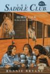 Horse Talk - Bonnie Bryant