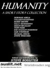 Humanity: A Short Story Collection - Tony Park, Sam Stephens, Deborah Abela, Shaun Micallef, Steve Rossiter