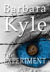 The Experiment - Barbara Kyle