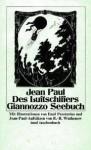 Des Luftschiffers Giannozzo Seebuch und über die natürliche Magie der Einbildungskraft - Jean Paul, Ralph-Rainer Wuthenow