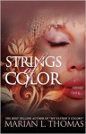 Strings of Color - Marian L. Thomas