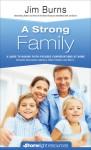 A Strong Family - Jim Burns