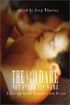 The Love That Dare Not Speak Its Name: Essays on Queer Sexuality and Desire - Greg Wharton