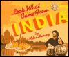 Look What Came from India - Miles Harvey