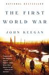 First World War, the - John Keegan