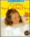 Clean And Healthy - Angela Royston