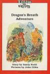 Dragon's Breath Adventure - Sandy Rudd, John Gibbs