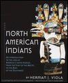 North American Indians - Herman J. Viola