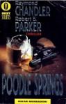 Poodle Springs - Robert B. Parker, Raymond Chandler, Stefano Galli