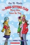 Mary Anne Saves the Day: A Graphic Novel (BSC Graphix, #3) - Ann M. Martin, Raina Telgemeier
