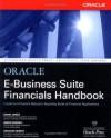 Oracle E-Business Suite Financials Handbook (Osborne ORACLE Press Series) - David James, Graham H. Seibert, Simon Russell
